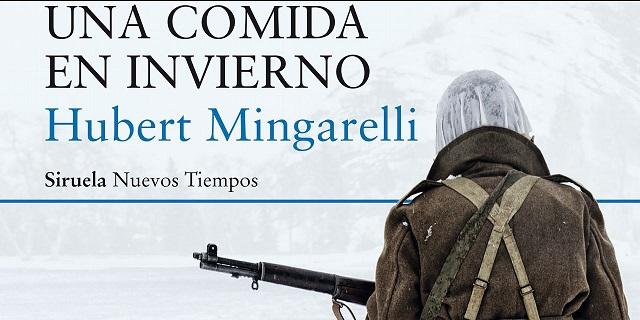 """""""Una comida en invierno"""" de Hubert Mingarelli, con su editor Julio Guerrero"""