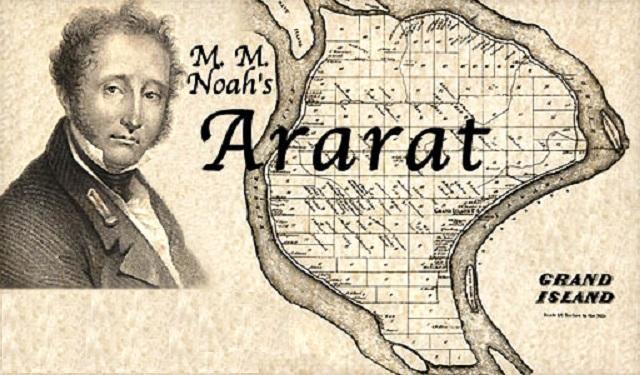 Camino a Occidente (15ª entrega): la ciudad de Ararat, el sueño de Mordecai Noah