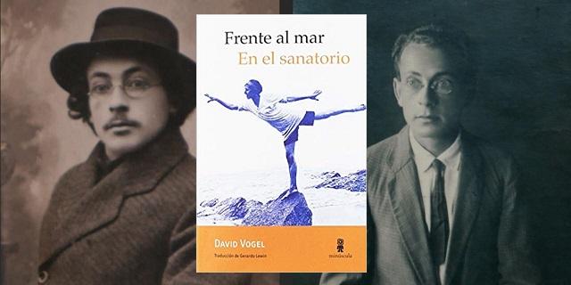 """""""Frente al mar. En el sanatorio"""" de David Vogel, con Gerardo Lewin"""