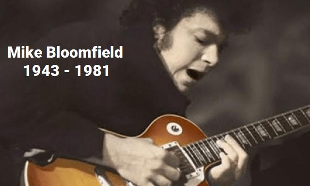 Repasamos lo mejor de Mike Bloomfield