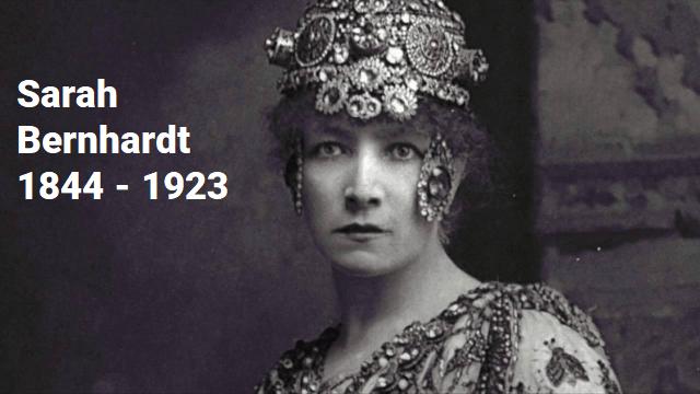 Sarah Bernhardt: una triste vida alegre