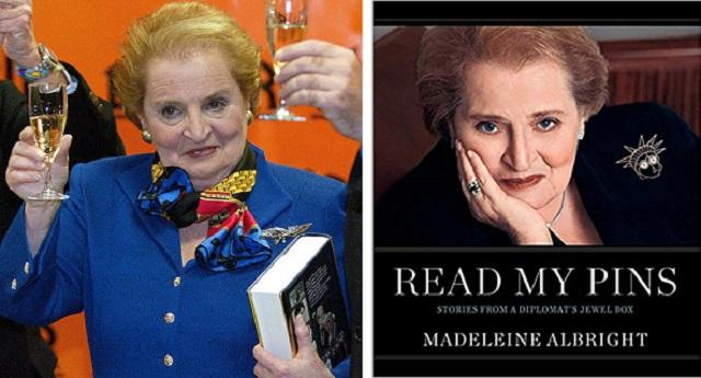 """Madeleine Albright: """"read my pins"""""""