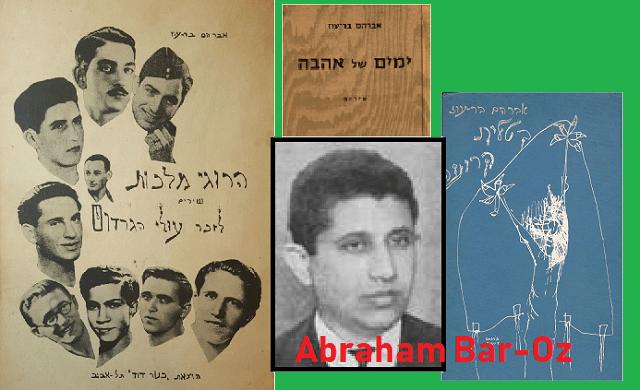 Abraham Bar-Oz: el poeta de los grupos clandestinos