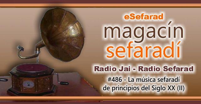 La música sefardí de principios del siglo XX (II)