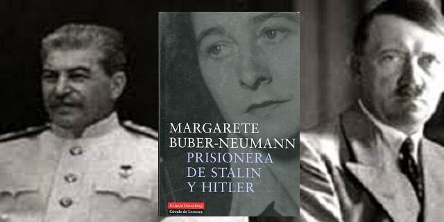 """""""Prisionera de Stalin y Hitler: un mundo en la oscuridad"""", de Margarete Buber-Neumann"""