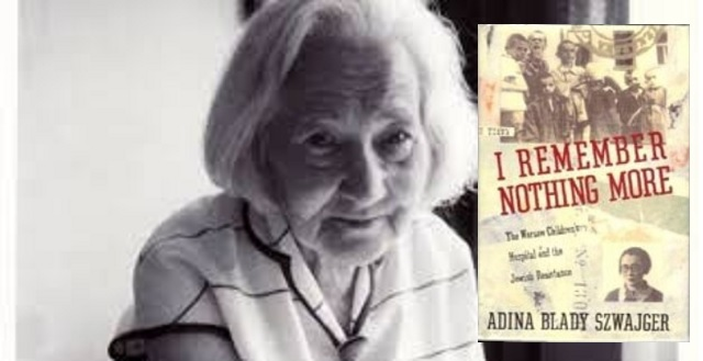 """Adina Blady-Szwajger y su """"No recuerdo nada más"""""""