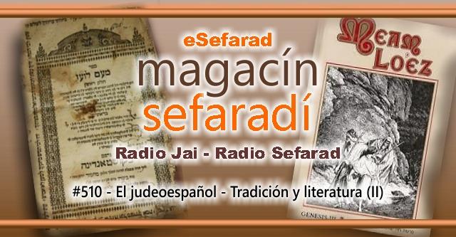 El judeoespañol – Tradición y literatura (II)