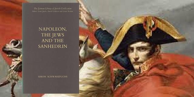 """""""Napoleón, los judíos y el Sanedrín"""", de Simon Schwarzsfuchs"""