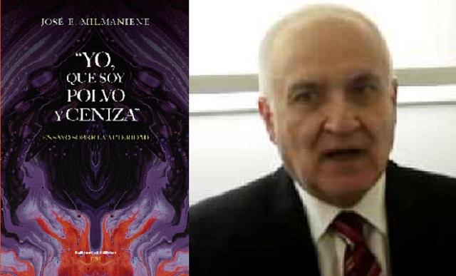 """""""Yo, que soy polvo y ceniza"""" – Ensayo sobre la alteridad, de José Milmaniene"""