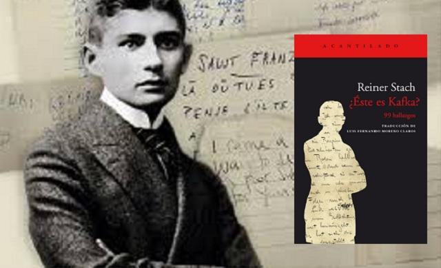 """""""¿Éste es Kafka? 99 hallazgos"""", de Reiner Stach, con Luis Fernando Moreno Claros"""