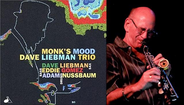 """Dave Liebman (II): A la manera """"Monk"""""""