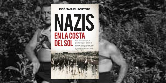 """""""Nazis en la Costa del Sol"""", con su autor José Manuel Portero"""
