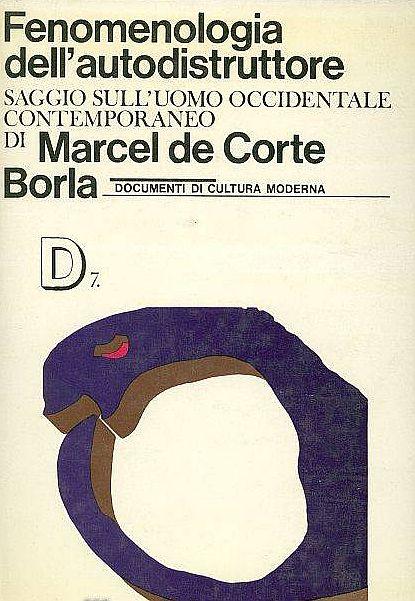 Frecce numero 6: Cattolicesimo contro sovversione in Marcel De Corte