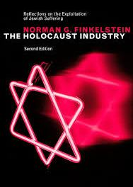 """Riflessioni del prof. Finkelstein (figlio di due deportati) su """"L'industria dell'Olocausto"""""""