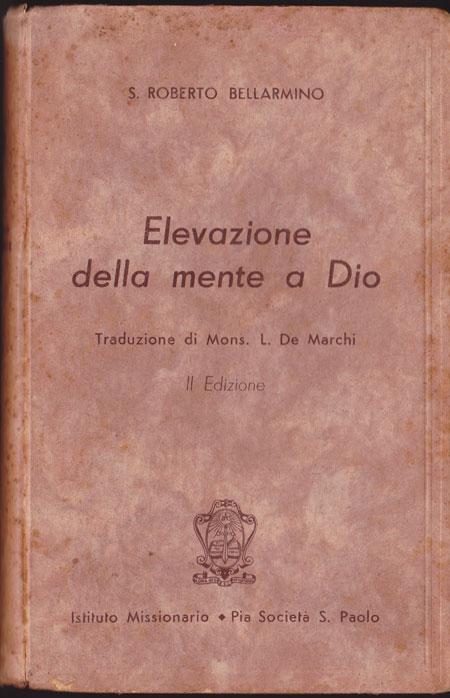 San Roberto Bellarmino, dall'Elevazione della mente a Dio