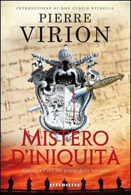 Mistero d'iniquità di Pierre Virion: una recensione