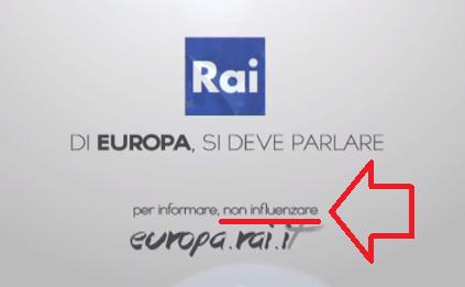 DA VEDERE E DIFFONDERE. Continuano le scandalose pubblicità Rai pro-Euro(pa).