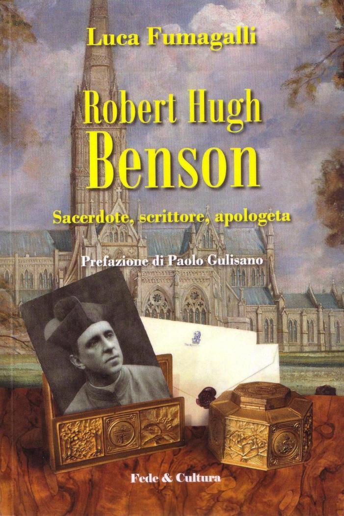 """""""Robert Hugh Benson"""" di Luca Fumagalli recensito su """"Il Sussidiario"""""""