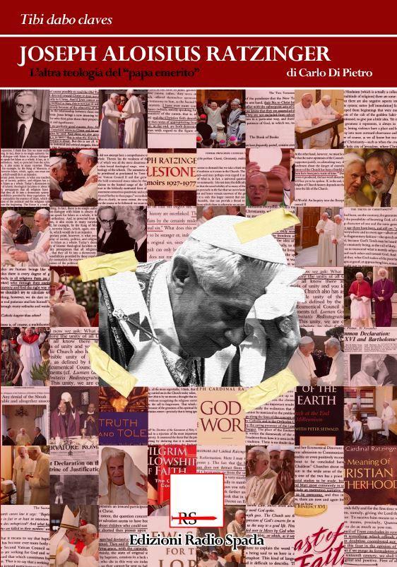 [ED. RADIO SPADA] J. Ratzinger, il libro di C. Di Pietro recensito da D. Di Geronimo