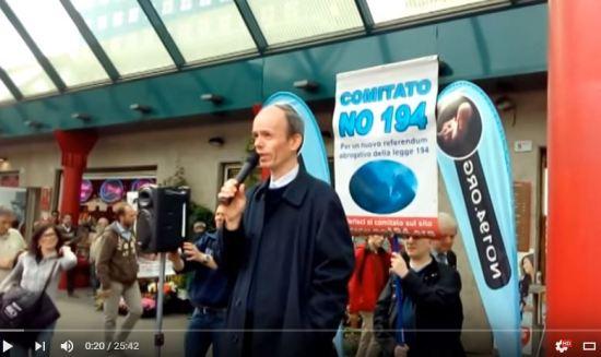 Battaglia contro l'aborto. Discorso #No194 di Milano, aprile 2016