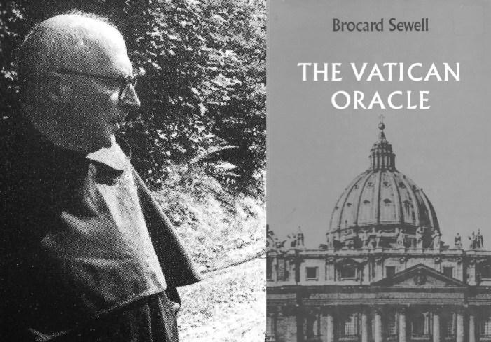 Padre Sewell, Paolo VI e l'oracolo vaticano: un'insolita alleanza tra modernismo e tradizionalismo