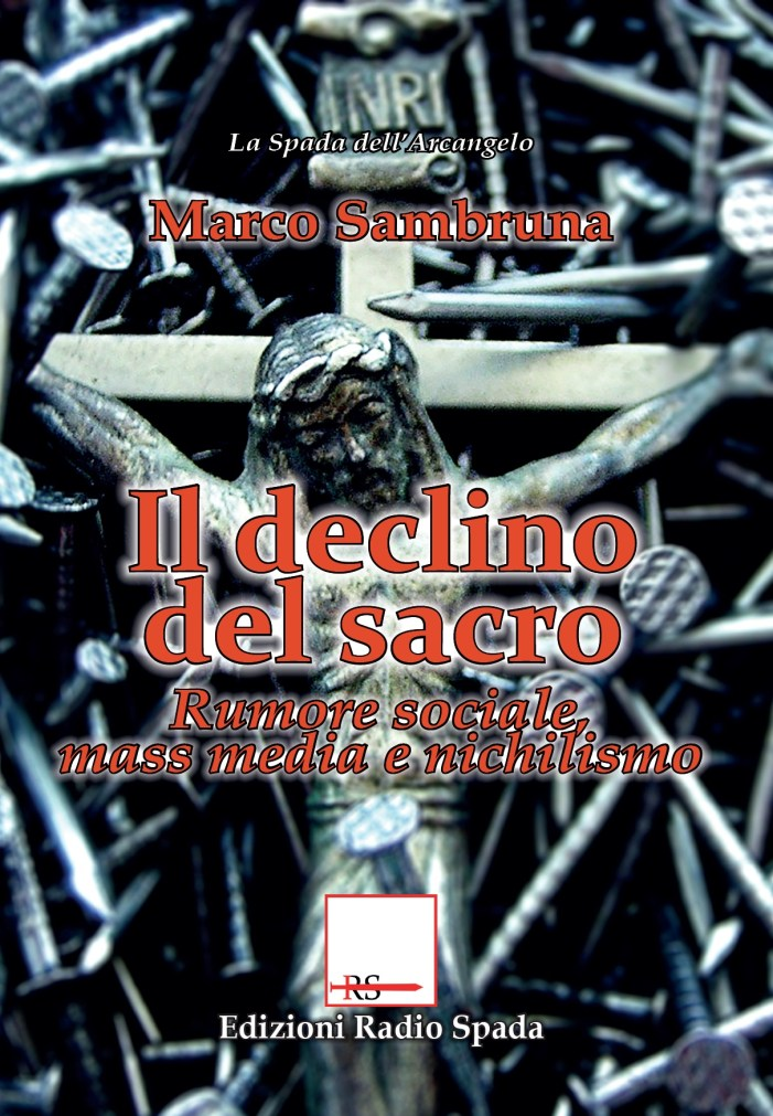 """""""Il declino del sacro"""" (ERS, 2017) recensito da Campari & De Maistre"""