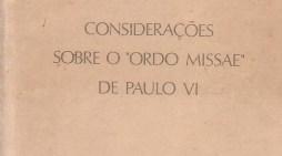 """""""Considerazioni sull'Ordo Missae di Paolo VI"""" (da Silveira). Capitolo Quinto"""
