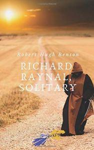 """[SEGNALAZIONI LIBRARIE] Cinque romanzi di mons. R. H. Benson targati """"Schegge Riunite"""" 5"""