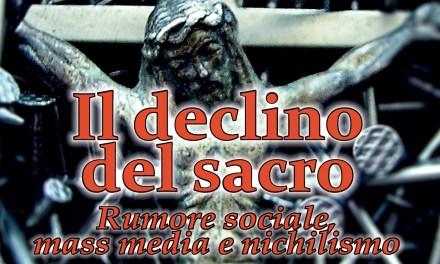 Recensito sul Fatto Quotidiano 'Il declino del sacro', di M. Sambruna