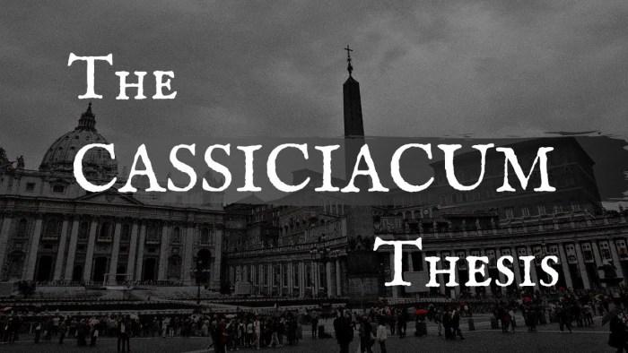 [AI PIEDI DEL TRONO VUOTO] La Tesi di Cassiciacum spiegata in inglese