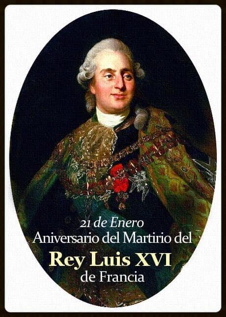 [DIFUNDE TU FE CATOLICA] EN EL ANIVERSARIO DE LUIS XVI