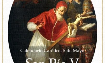 [DIFUNDE TU FE CATOLICA] SAN PÍO V, el Papa de la Batalla de Lepanto