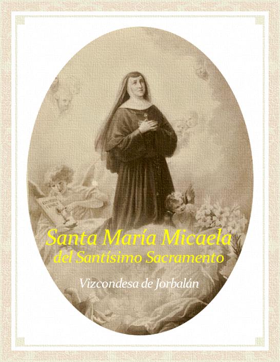 [DIFUNDE TU FE CATOLICA] Santa María Micaela del Santísimo Sacramento