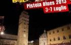 Pistoia Blues 2013: Radio SPIN seguirà tutte le serate!