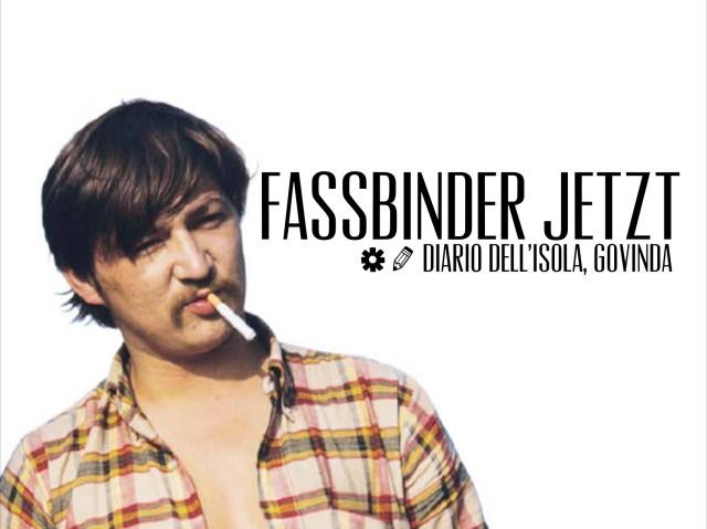 Fassbinder JETZT Martin-Gropius-Bau Berlin