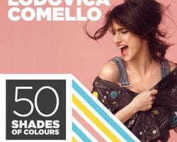 """LODOVICA COMELLO – """"50 SHADES OF COLOURS"""""""