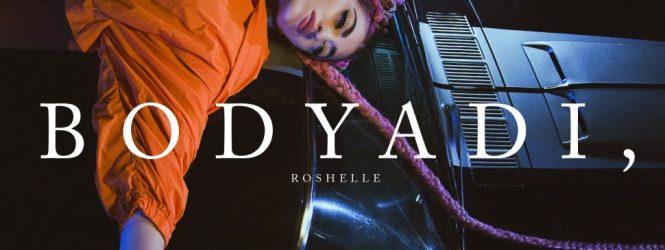 """ROSHELLE – """"BODY ADI"""""""