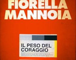"""FIORELLA MANNOIA – """"IL PESO DEL CORAGGIO"""""""