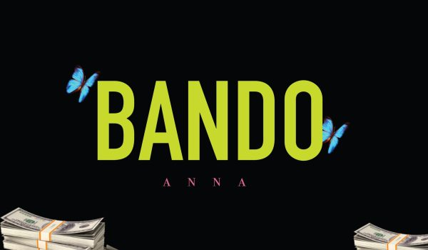 "New Music: ANNA ""BANDO"