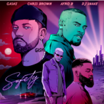 Gashi, Chris Brown and Afro B – Safety 2020 (feat. Dj Snake)