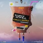 GIONNYSCANDAL – COCA & WHISKY