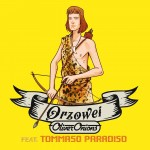 Oliver Onions – Orzowei (feat. Tommaso Paradiso)