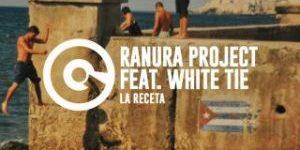 ranura_project_la_receta_feat_white_tie