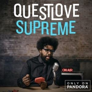 QuestLove Supreme on Pandora