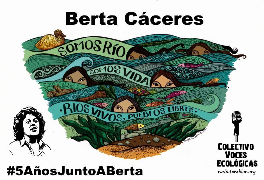 Poema a Berta Cáceres a 5 años