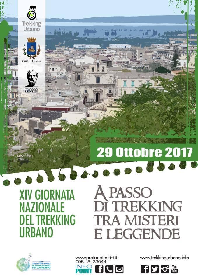 XIV Giornata Nazionale del Trekking Urbano:Lentini tra le 62 città italiane. La giornata dedicata ai misteri e alle leggende delle città. Appuntamento domenica  29 ottobre Via Conte Alaimo