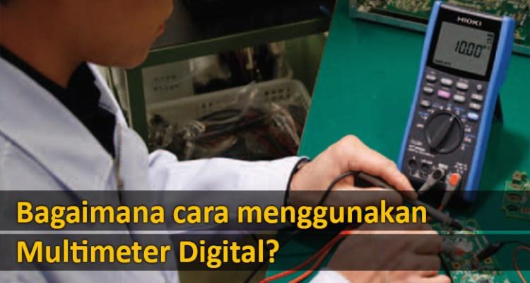 bagaimana-cara-menggunakan-multimeter-digital