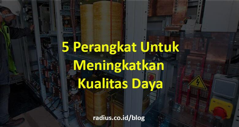 5 Perangkat kualitas daya