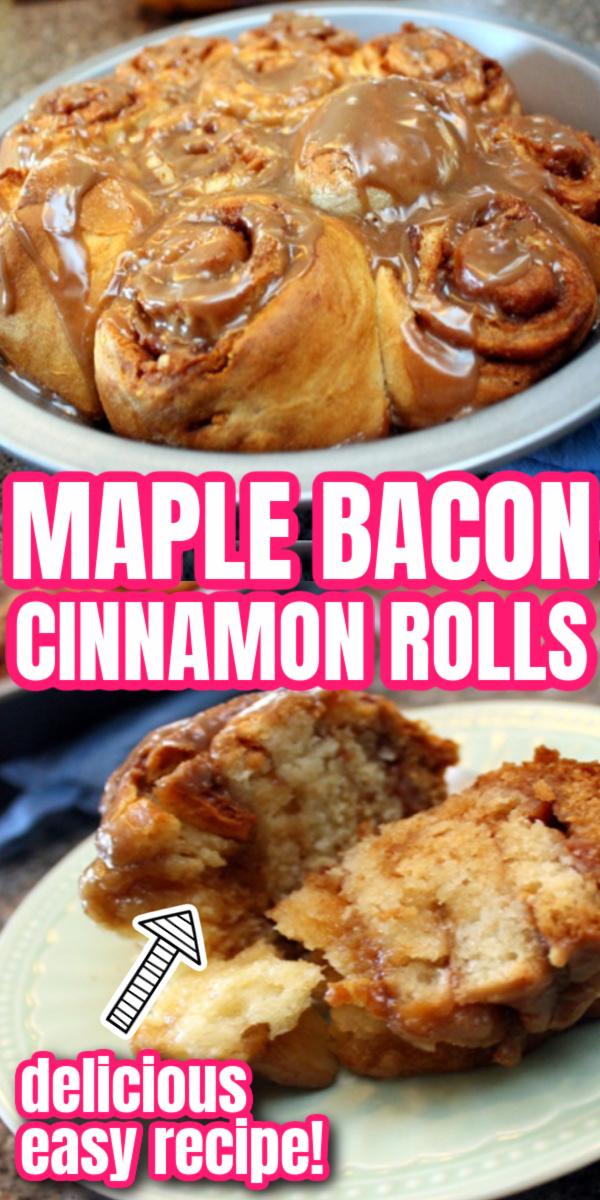maple bacon sweet rolls recipe awesome twist on traditional breakfast cinnamon rolls.