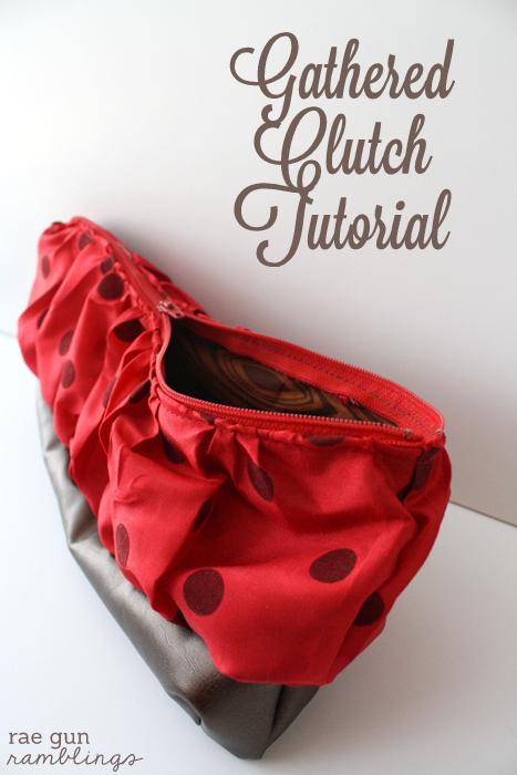 Gathered Clutch Tutorial. Easily customizable and a great gift idea. Rae Gun Ramblings